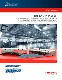 SOLIDWORKS Case Study Telsonic